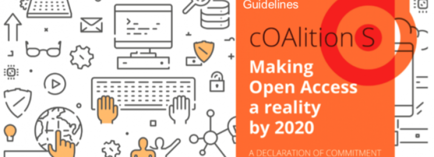 PLAN S: How can you comply with the new Open Access requirements set by your funder?